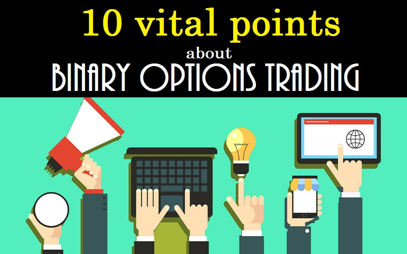 Important points about binary option